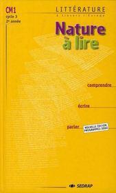 Nature à lire ; CM1 ; le manuel (édition 2002) - Intérieur - Format classique