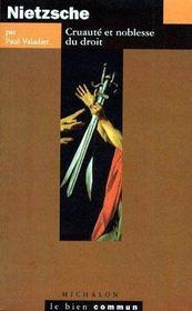 Nietzsche ; Cruauté et noblesse du droit - Couverture - Format classique