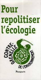 Pour repolitiser l'écologie - Intérieur - Format classique