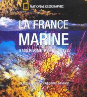 La France Marine ; 5500 Kilometres De Cotes - Intérieur - Format classique