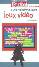 Les metiers des jeux video t.3 - Intérieur - Format classique