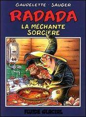 Radada La Mechante Sorciere T.1 - Intérieur - Format classique
