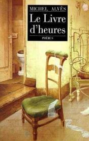 Le Livre D Heures - Couverture - Format classique