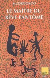 Le Maitre Du Reve-Fantome - Couverture - Format classique