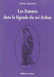 Les Femmes Dans La Legende Du Roi Arthur - Intérieur - Format classique