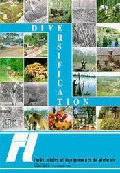 Foret & Loisirs : Diversification N.27 - Couverture - Format classique