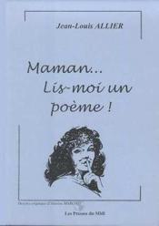 Maman... Lis-Moi Un Poeme ! : - Couverture - Format classique