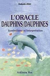 Oracle Dauphins Dauphines (Le Livre) - Couverture - Format classique
