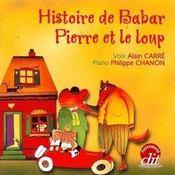 Histoire de Babar ; Pierre et le loup - Intérieur - Format classique