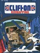 Vente livre :  Clifton t.6 ; kidnapping  - Turk/De Groot