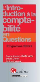L'introduction à la comptabilité en questions ; DCG 9 - Couverture - Format classique