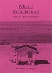 Vente livre :  What is architecture?  - Waern Rasmus