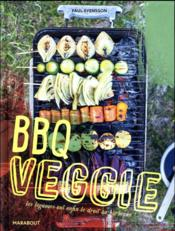 Vente livre :  Veggie barbecue  - Collectif - Svensson-P - Paul Svensson