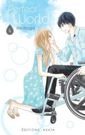 Vente livre :  Perfect world T.4  - Aruga Rie - Rie Aruga