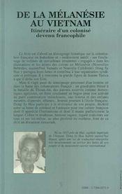 De La Melanesie Au Vietnam ; Itineraire D'Un Colonise Devenu Francophile - 4ème de couverture - Format classique