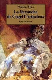 La Revanche De Cugel L'Astucieux - Couverture - Format classique