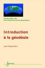 Vente  Introduction A La Geodesie Coll Ensg Ign  - Dufour