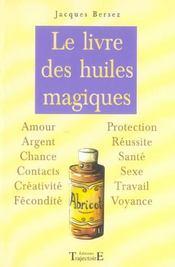 Livre Des Huiles Magiques - Intérieur - Format classique