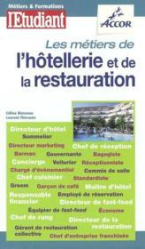 Les métiers de l'hôtellerie et de la restauration (édition 2003-2004) - Couverture - Format classique