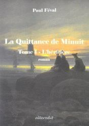 Quittance De Minuit T1 L Heritiere - Intérieur - Format classique