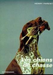 Chiens De Chasse - Elevage Dressage - Couverture - Format classique