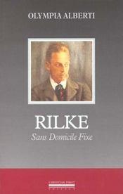Rilke Sans Domicile Fixe - Intérieur - Format classique