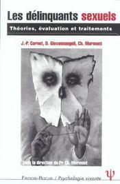 Les Delinquants Sexuels ; Theories, Evaluation Et Traitements - Intérieur - Format classique
