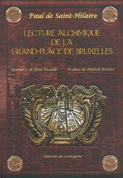 Lecture Alchimique De La Grand-Place De Bruxelles - Intérieur - Format classique
