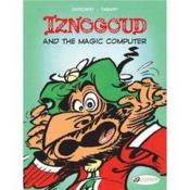 Vente livre :  Iznogoud t.4 ; Iznogoud and the magic computer  - Rene Goscinny - Jean Tabary