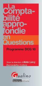 La comptabilité approfondie en questions ; programme DCG 10 - Couverture - Format classique