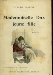 Mademoiselle Dax Jeune Fille. - Couverture - Format classique