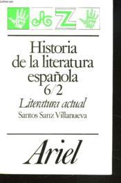 Historia De La Literatura Espanola. 6/2. Literatura Actual. - Couverture - Format classique