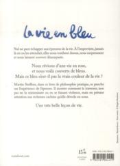 La vie en bleu ; pourquoi la vie est belle même dans l'épreuve - 4ème de couverture - Format classique