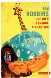 Vente  Une bien étrange attraction  - Tom Robbins