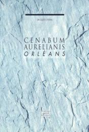 Cenabum aurellanis orléans - Couverture - Format classique