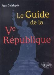 Le Guide De La Ve Republique - Intérieur - Format classique