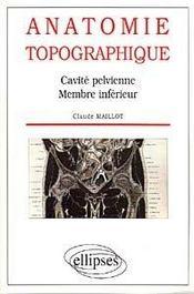 Anatomie Topographique Cavite Pelvienne Membre Inferieur - Intérieur - Format classique
