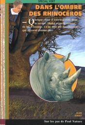 Dans l'ombre des rhinoceros - Intérieur - Format classique