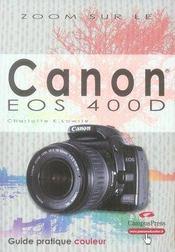 Zoom sur le canon eos 400d - Intérieur - Format classique