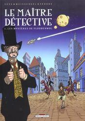 Le Maitre Detective T.1 ; Les Mysteres De Floddenwol - Intérieur - Format classique