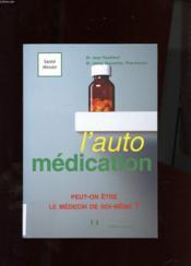 L'Automedication Le Point De Vue Officiel - Couverture - Format classique