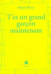 T'Es Un Grand Garcon Maintenant - Intérieur - Format classique
