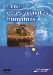 L'eau et les activites humaines (dvd) - Couverture - Format classique