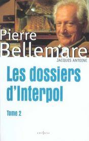 Les Dossiers D'Interpol, T.Ii - Intérieur - Format classique
