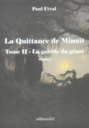Quittance De Minuit T2 La Galerie Du Geant - Couverture - Format classique