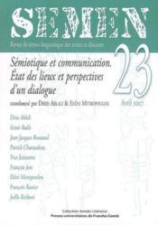 Semen N.23 ; Sémiotique Et Communication ; Etats Des Lieux Et Perspectives D'Un Dialogue - Couverture - Format classique
