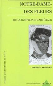 Notre Dame Des Fleurs Ou La Symphonie Carcerale - Intérieur - Format classique