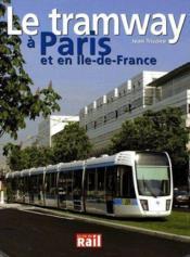 Tramway A Paris Et Idf (Le) - Couverture - Format classique