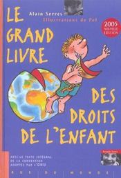 Grand Livre Des Droits De L'Enfant (Le) Ancienne Editio - Intérieur - Format classique