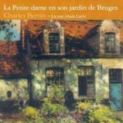 La petite dame en son jardin de Bruges - Couverture - Format classique
